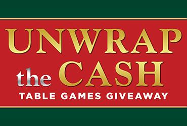 Unwrap The Cash Table Games Giveaway - Las Vegas Deals