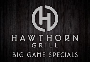 Hawthorn Grill Big Game Specials