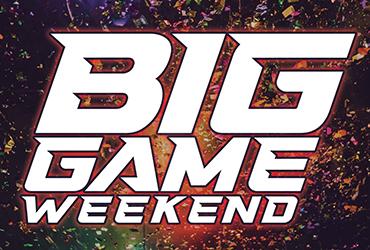 Big Game Weekend