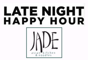 Late Night Happy Hour at Jade