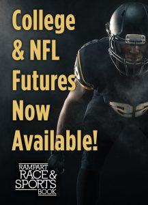 College & NFL Futures Now Available at Rampart Race & Sports Book